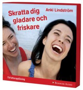 Skratta dig gladare och friskare av och med Anki Lindström